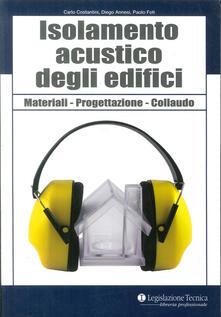 Writersfactory.it Isolamento acustico degli edifici. Materiali, progettazione, collaudo Image