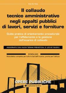 Fondazionesergioperlamusica.it Il collaudo tecnico amministrativo negli appalti pubblici di lavori, servizi e forniture Image