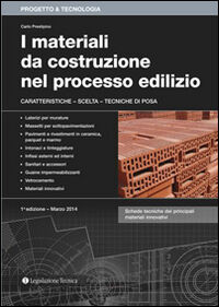 I materiali da costruzione nel processo edilizio. Caratteristiche, scelta, tecniche di posa