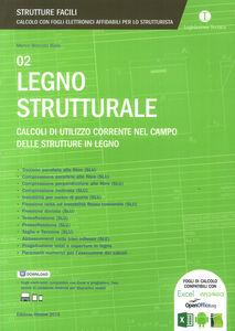 Legno strutturale. Calcoli di utilizzo corrente nel campo delle strutture in legno