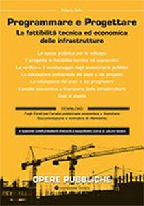 Il progetto di fattibilità tecnica ed economica delle opere pubbliche. La fattibilità tecnica ed economica delle infrastrutture