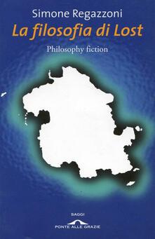 La filosofia di Lost - Simone Regazzoni - copertina