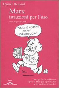 Marx, istruzioni per l'uso