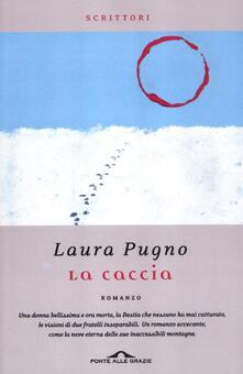 La caccia - Laura Pugno - copertina
