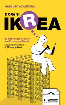 Listadelpopolo.it E ora si Ikrea. 25 progetti per far da sé mobili con oggetti usati Image