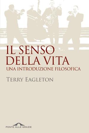 Il senso della vita. Una introduzione filosofica