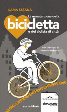 Librisulrazzismo.it La manutenzione della bicicletta e del ciclista di città Image