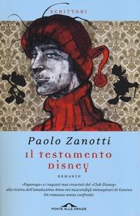 Il Il testamento Disney - Zanotti Paolo - wuz.it