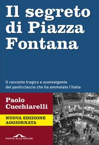 Ebook segreto di Piazza Fontana Cucchiarelli, Paolo