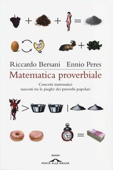 Matematica proverbiale. Concetti matematici nascosti tra le pieghe dei proverbi matematici.pdf