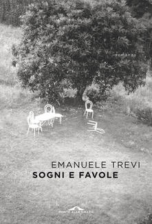 Sogni e favole - Emanuele Trevi - copertina