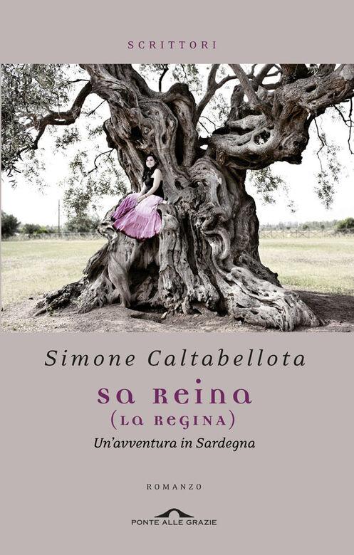 Reina (La regina). Un'avventura in Sardegna (Sa)