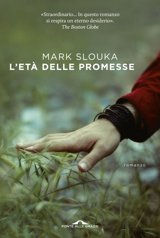 L' età delle promesse