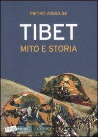 Tibet mito e storia