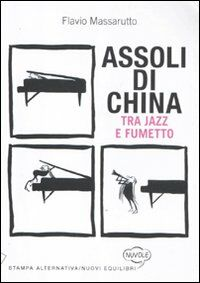 Assoli di china. Tra jazz e fumetto