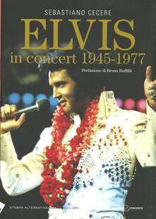 Capturtokyoedition.it Elvis in concert 1945-1977 Image