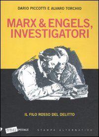 Marx & Engels, investigatori. Il filo rosso del delitto