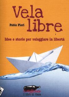 Parcoarenas.it Vela libre. Idee e storie per veleggiare in libertà Image