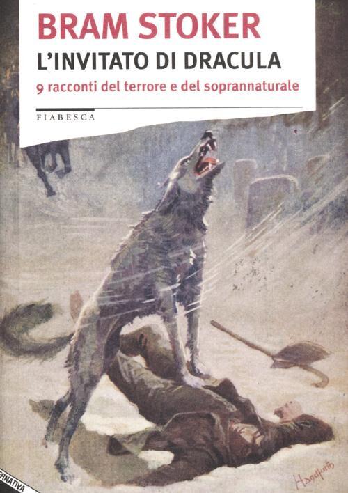 L' invitato di Dracula. 9 racconti del terrore e del soprannaturale