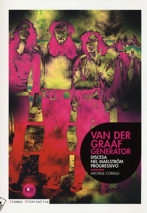 Van der Graaf generator. Discesa nel Maelström progressivo