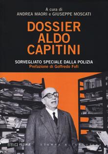 Camfeed.it Dossier Aldo Capitini. Sorvegliato speciale dalla polizia Image