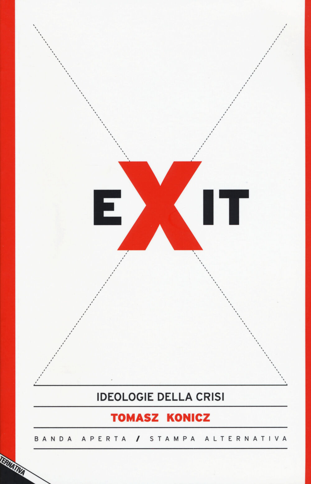 Exit. Ideologie della crisi