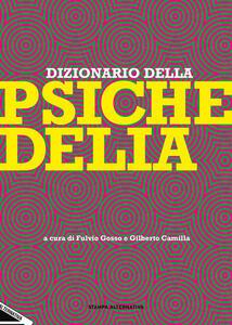 Dizionario della psichedelia