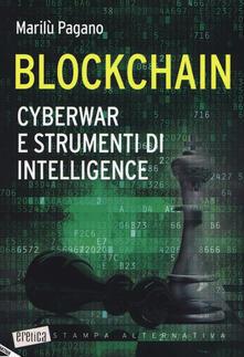 Listadelpopolo.it Blockchain. Cyberwar e strumenti di intelligence Image