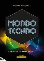 Mondo techno. Christian Zingales Remix