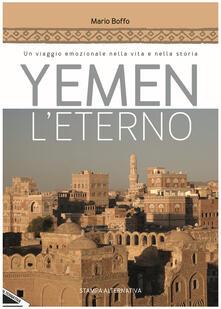 Yemen leterno. Un viaggio emozionale nella vita e nella storia.pdf