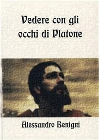 Vedere con gli occhi di Platone