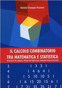 Il calcolo combinatorio tra matematica e statistica