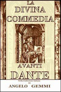 La Divina Commedia avanti Dante