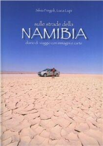 Sulle strade della Namibia