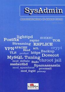 SysAdmin. Amministrazione di sistemi Linux - Luca Ercoli - copertina