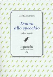 Donna allo specchio e altre poesie. Ediz. numerata.pdf