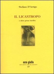 Camfeed.it Il licantropo e altre prose inedite. Ediz. numerata Image