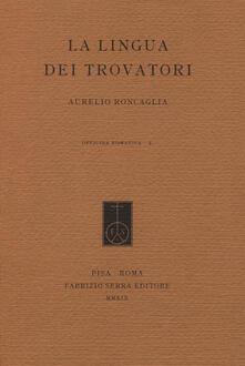 Cocktaillab.it La lingua dei trovatori. Profilo di grammatica storica del provenzale antico Image