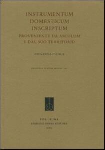 Instrumentum domesticum inscriptum proveniente da Asculum e dal suo territorio