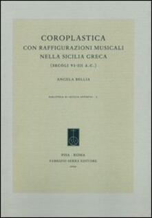 Coroplastica con raffigurazioni musicali nella Sicilia greca (secoli VI-III a.C.) - Angela Bellia - copertina