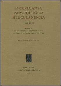 Miscellanea papyrologica herculanensia. Ediz. italiana e francese. Vol. 1