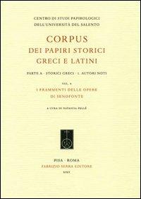 Image of Corpus dei papiri storici greci e latini. Parte A. Storici greci. Vol. 1: Autori noti. I frammenti delle opere di Senofonte.