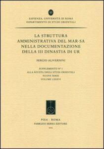 La struttura amministrativa del mar-sa nella documentazione della III dinastia di Ur