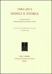 1983-2013. Indici e storia della «Rivista di letteratura italiana»