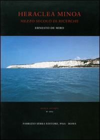 Heraclea Minoa. Mezzo secolo di ricerche