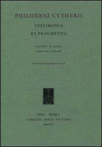 Philoxeni Citherii. Testimonia et fragmenta