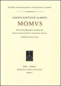 Leonis Baptistae Alberti Momus. Ediz. critica