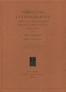 Vitalitart.it Vergilius Latinograecus. Corpus dei manoscritti bilingui dell'Eneide. Ediz. critica. Vol. 1: Parte prima (1-8). Image