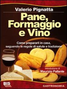 Laboratorioprovematerialilct.it Pane, formaggio e vino Image