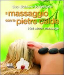 Atomicabionda-ilfilm.it Il massaggio con le pietre calde. La carezza naturale del relax Image